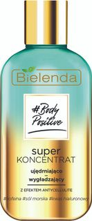 Firming and smoothing super-concentrate BIELENDA BODY POSITIVE , 250 ml